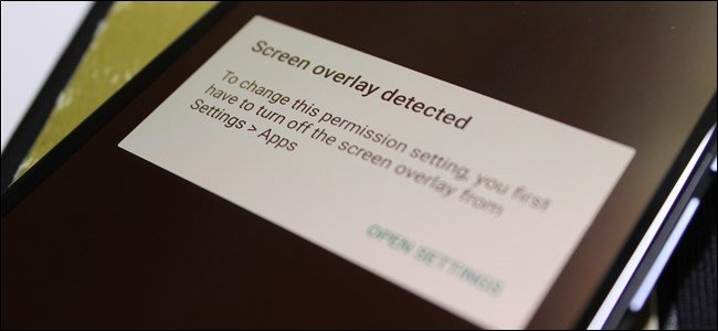 """دلیل پدیدار شدن و نحوه از بین بردن """"خطای همپوشانی صفحه شناسایی شد"""" یا Screen Overlay Detected"""